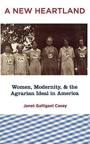 9780195338959: A New Heartland: Women, Modernity, and the Agrarian Ideal in America