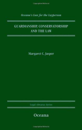 9780195338997: Guardianship, Conservatorship and the Law (Legal Almanac Series)