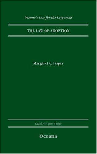 The Law of Adoption (Legal Almanac Series): Jasper, Margaret C