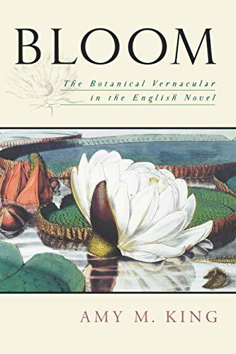 9780195339093: Bloom: The Botanical Vernacular in the English Novel