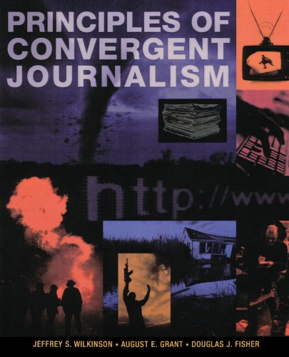 9780195339246: Principles of Convergent Journalism