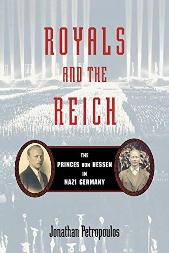 9780195339277: Royals and the Reich: The Princes von Hessen in Nazi Germany