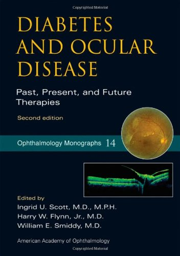 9780195340235: Diabetes and Ocular Disease: Past, Present, and Future Therapies (American Academy of Ophthalmology Monograph Series)
