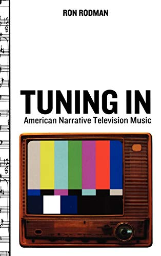 9780195340242: Tuning in: American Narrative Television Music (Oxford Music/Media)