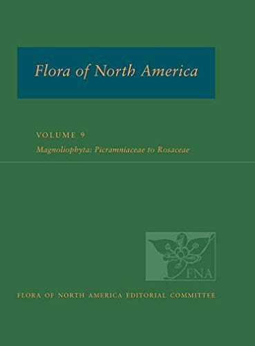 9780195340297: Flora of North America: North of Mexico; Volume 9: Magnoliophyta: Picramniaceae to Rosaceae