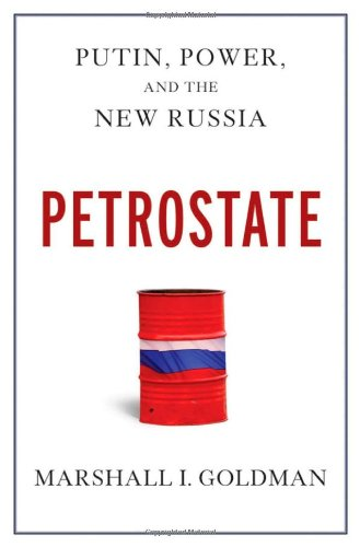 9780195340730: Petrostate: Putin, Power, and the New Russia