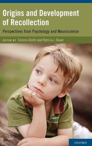 9780195340792: Origins and Development of Recollection: Perspectives from Psychology and Neuroscience