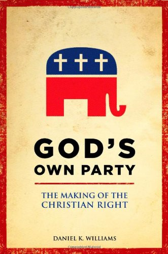 9780195340846: God's Own Party: The Making of the Christian Right