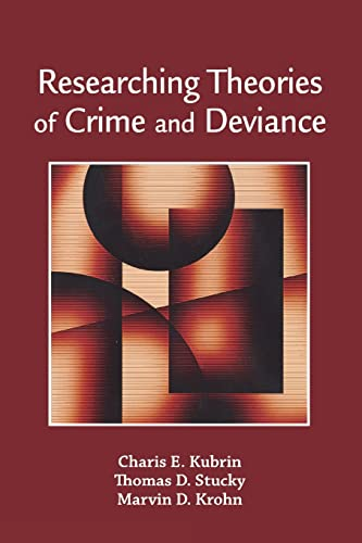 9780195340860: Researching Theories of Crime and Deviance
