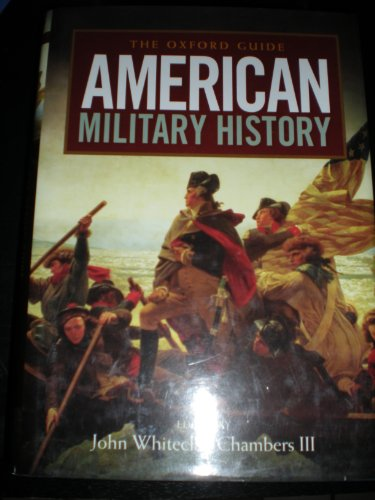 9780195340921: The Oxford Guide to American Military History