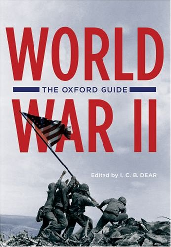 9780195340969: The Oxford Guide to World War II