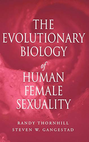 9780195340983: The Evolutionary Biology of Human Female Sexuality