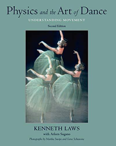 9780195341010: Physics and the Art of Dance: Understanding Movement