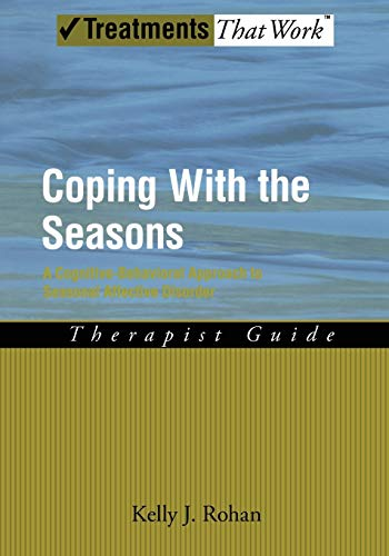 9780195341089: Coping with the Seasons: A Cognitive Behavioral Approach to Seasonal Affective Disorder, Therapist Guide (Treatments That Work)