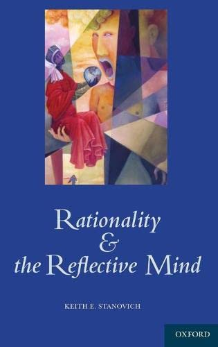 9780195341140: Rationality and the Reflective Mind