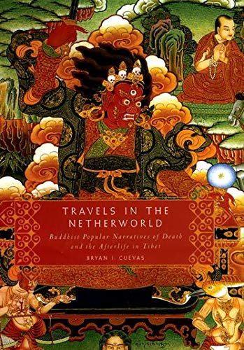 9780195341164: Travels in the Netherworld: Buddist Popular Narratives of Death and the Afterlife in Tibet