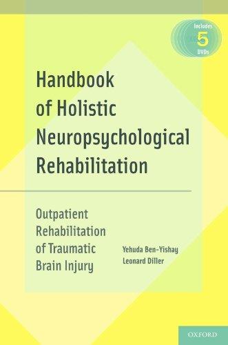 9780195341256: Handbook of Holistic Neuropsychological Rehabilitation: Outpatient Rehabilitation of Traumatic Brain Injury
