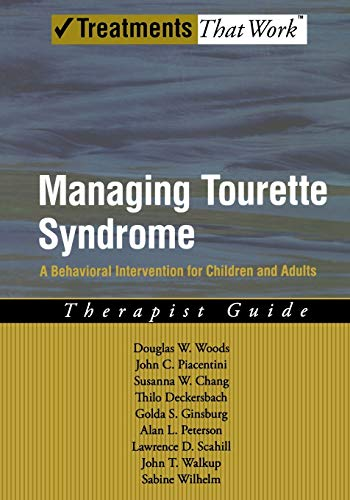 9780195341287: Managing Tourette Syndrome: A Behavioral Intervention for Children and Adults Therapist Guide