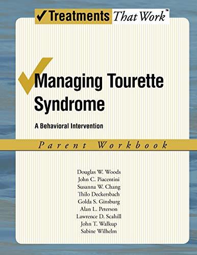 9780195341294: Managing Tourette Syndrome: Parent Workbook: A Behavioral Intervention (Treatments That Work)