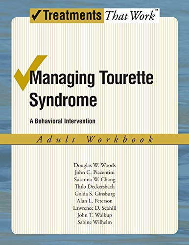 9780195341300: Managing Tourette Syndrome: A Behaviorial Intervention Adult Workbook (Treatments That Work)