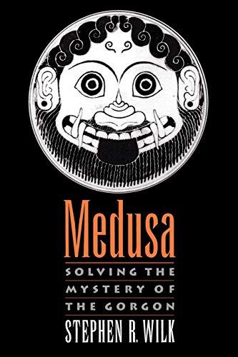 9780195341317: Medusa: Solving the Mystery of the Gorgon