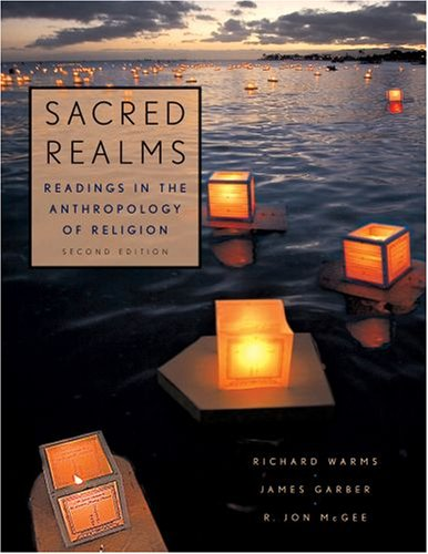 9780195341324: Sacred Realms: Readings in the Anthropology of Religion