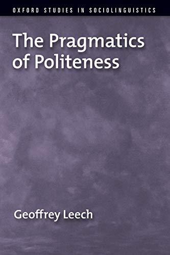9780195341355: The Pragmatics of Politeness (Oxford Studies in Sociolinguistics)