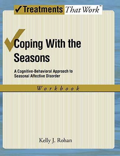 9780195341379: Coping with the Seasons: Workbook A Cognitive-Behavioral Approach to Seasonal Affective Disorder (Treatments That Work)