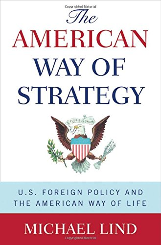 9780195341416: The American Way of Strategy