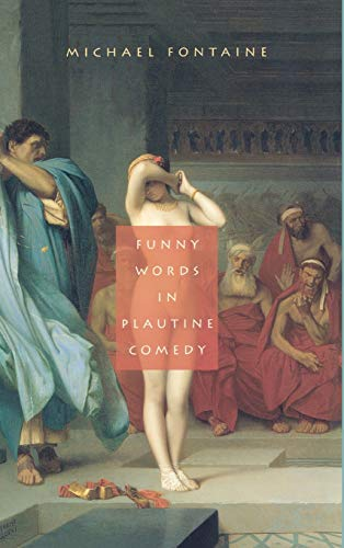 9780195341447: Funny Words in Plautine Comedy