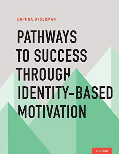 9780195341461: Pathways to Success Through Identity-Based Motivation