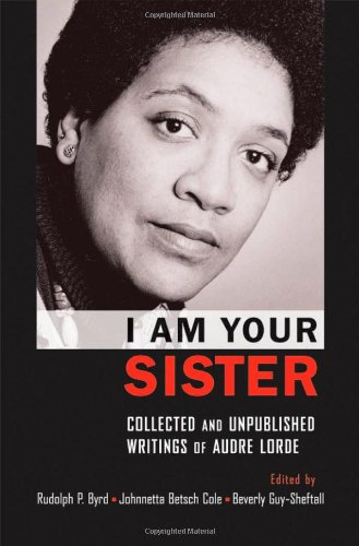 9780195341485: I Am Your Sister: Collected and Unpublished Writings of Audre Lorde (Transgressing Boundaries: Studies in Black Politics and Black Communities)