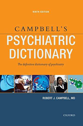 Campbell's Psychiatric Dictionary: Robert J Campbell