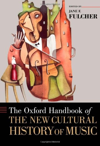 9780195341867: The Oxford Handbook of the New Cultural History of Music