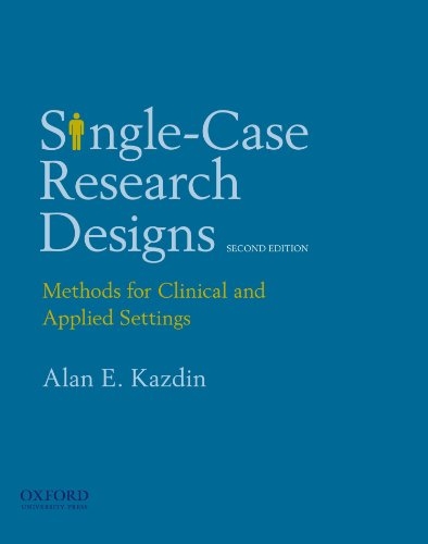 9780195341881: Single-Case Research Designs: Methods for Clinical and Applied Settings, 2nd Edition