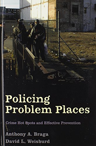 9780195341966: Policing Problem Places: Crime Hot Spots and Effective Prevention (Studies in Crime and Public Policy)