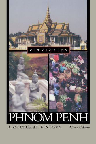 9780195342482: Phnom Penh: A Cultural History (Cityscapes)