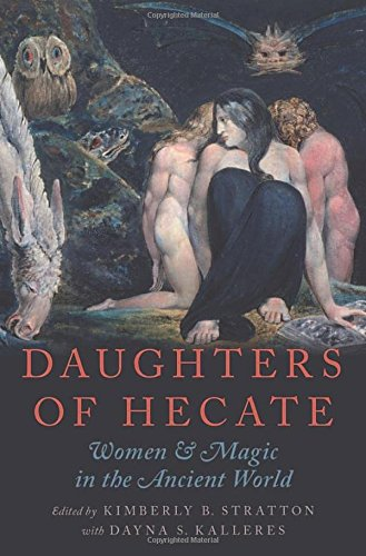 9780195342703: Daughters of Hecate: Women and Magic in the Ancient World