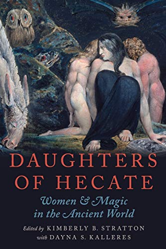 9780195342710: Daughters of Hecate: Women and Magic in the Ancient World