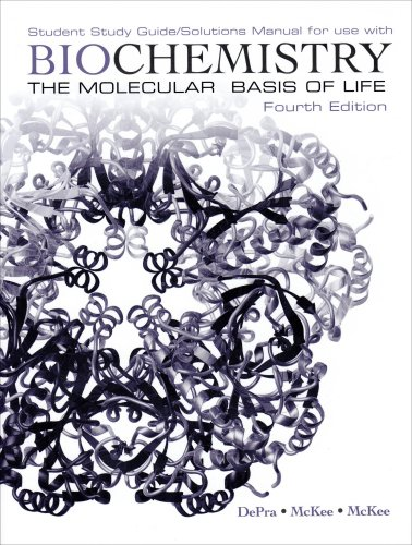 9780195342925: Biochemistry: The Molecular Basis of Life Student Study Guide / Solutions Manual
