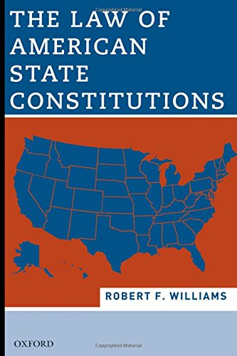 9780195343083: The Law of American State Constitutions