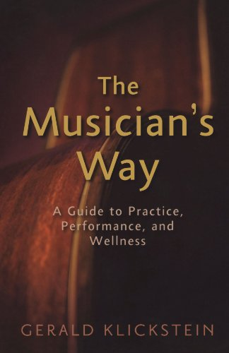 9780195343137: The Musician's Way: A Guide to Practice, Performance, and Wellness