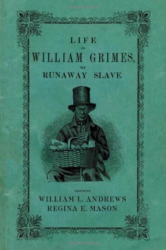 9780195343311: Life of William Grimes, the Runaway Slave