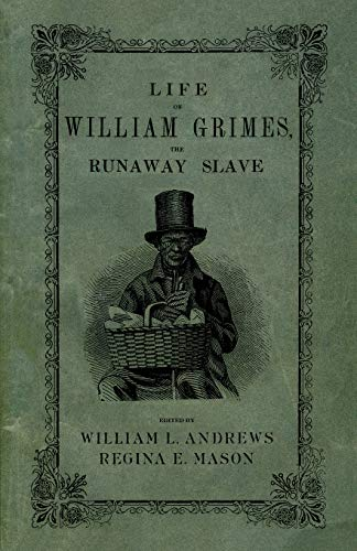 9780195343328: Life of William Grimes, the Runaway Slave