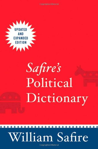 9780195343342: Safire's Political Dictionary