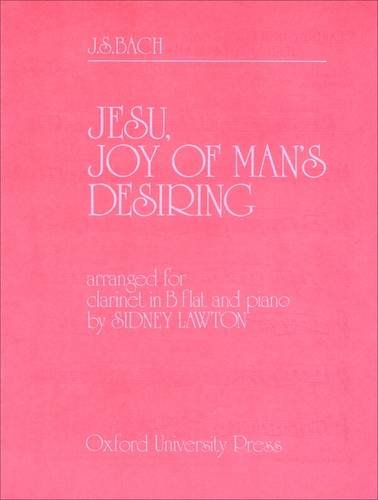 Jesu, joy of man's desiring: Clarinet and piano (0195366085) by Sidney Lawton