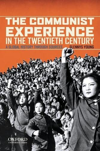 9780195366907: The Communist Experience in the Twentieth Century: A Global History through Sources