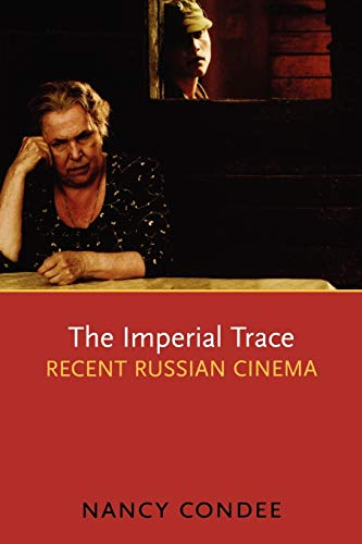 9780195366969: The Imperial Trace: Recent Russian Cinema
