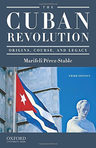 9780195367089: The Cuban Revolution: Origins, Course, and Legacy