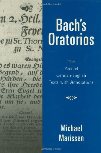 9780195367171: Bach's Oratorios: The Parallel German-English Texts with Annotations